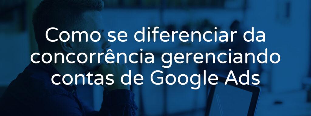 gerenciando-contas-google-ads