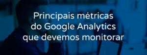principais-metricas-do-google-analytics-que-devemos-monitorar