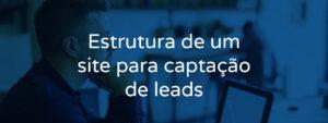 Estrutura de um site para captação de leads